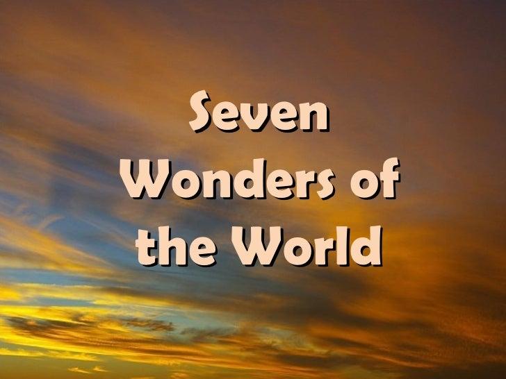 SevenWonders ofthe World