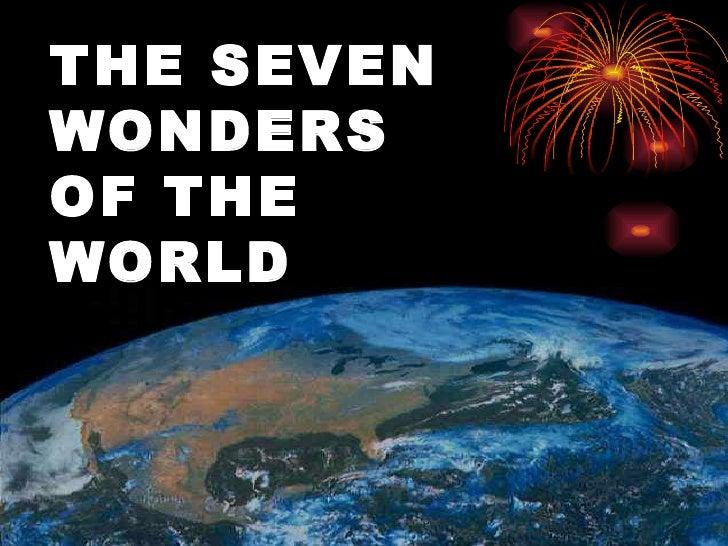 THE SEVENWONDERSOF THEWORLD