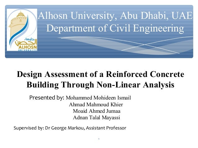 Alhosn University, Abu Dhabi, UAE Department of Civil Engineering Design Assessment of a Reinforced Concrete Building Thro...
