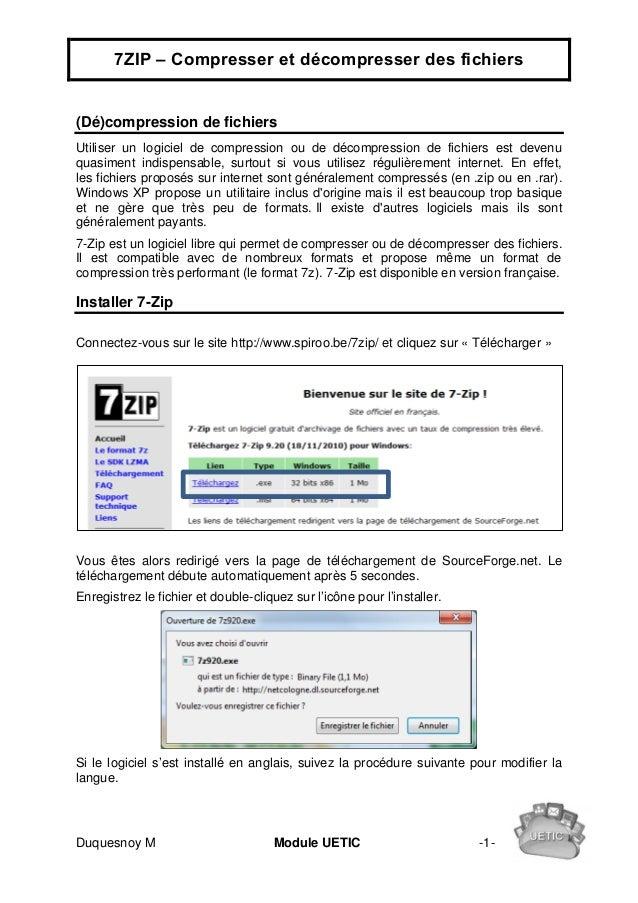 7ZIP – Compresser et décompresser des fichiers(Dé)compression de fichiersUtiliser un logiciel de compression ou de décompr...