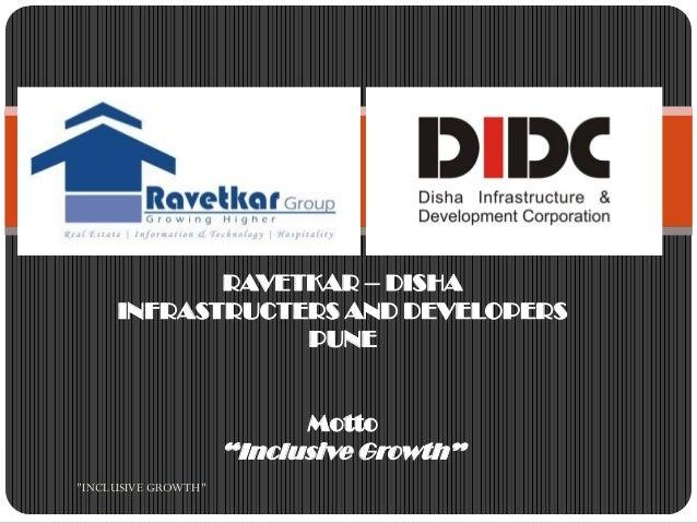 RAVETKAR – DISHA     INFRASTRUCTERS AND DEVELOPERS                 PUNE                           Motto                   ...