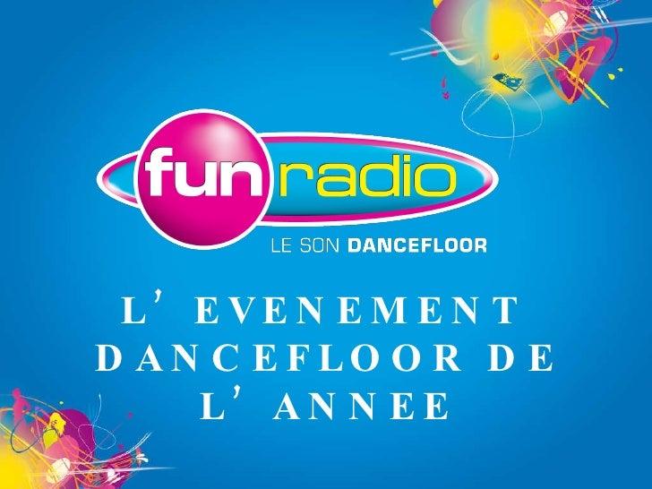 L'EVENEMENT DANCEFLOOR DE L'ANNEE