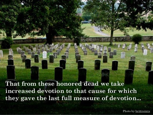 that we here highly resolve that these dead shall not have died in vain... Photo by Chicago Man