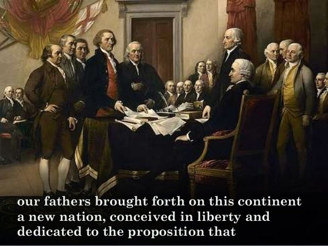 our fathers brought forth on this continent a new nation, conceived in liberty and dedicated to the proposition that