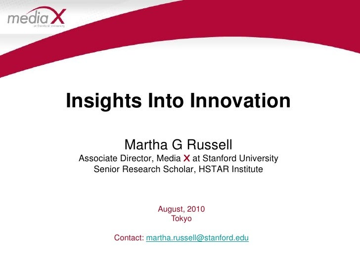 Insights into Innovation, Tokyo 8-6-10, Martha G. Russell
