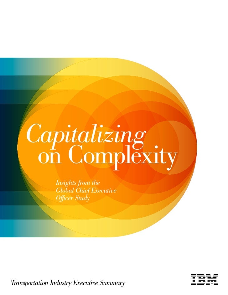Capitalizing      on Complexity                Insights from the                Global Chief Executive                Offi...