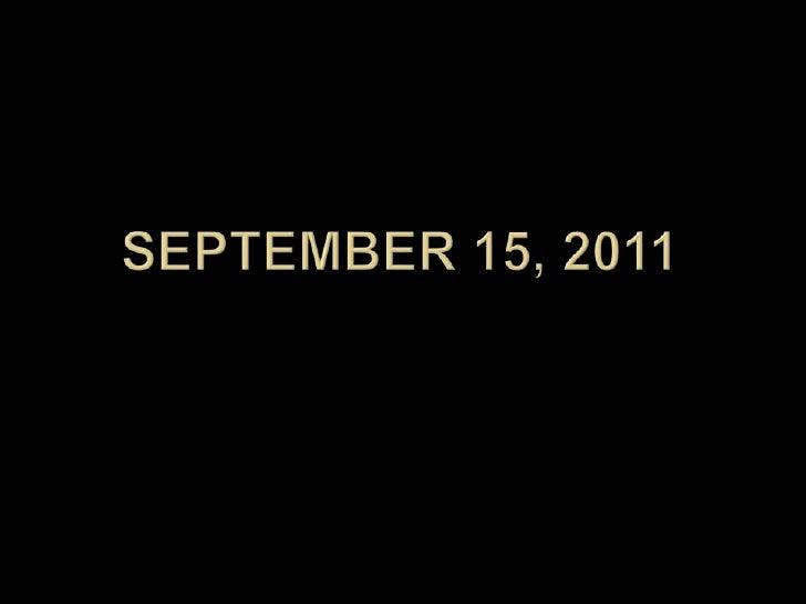 September 15, 2011<br />