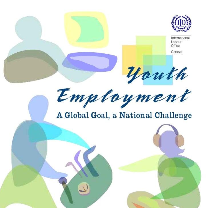 YouthEmploymentA Global Goal, a National Challenge