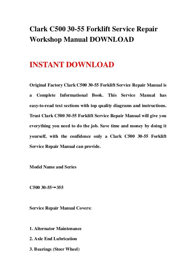 clark c500 30 55 forklift service repair workshop manual download rh slideshare net clark forklift service manual pdf clark forklift service manual c500