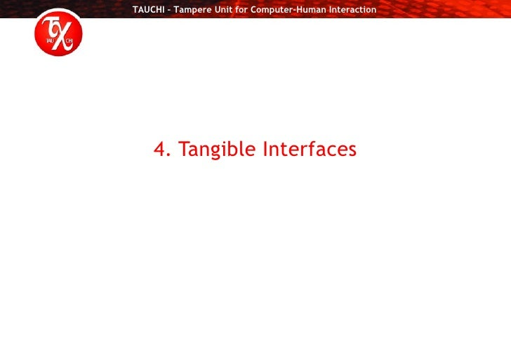 4. Tangible Interfaces