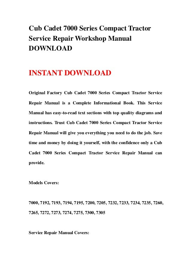 cub cadet 7000 series compact tractor service repair workshop manual download 1 638?cb=1359284727 cub cadet 1650 wiring diagram not cranking cub cadet lt wiring cub cadet 7260 wiring diagram at soozxer.org