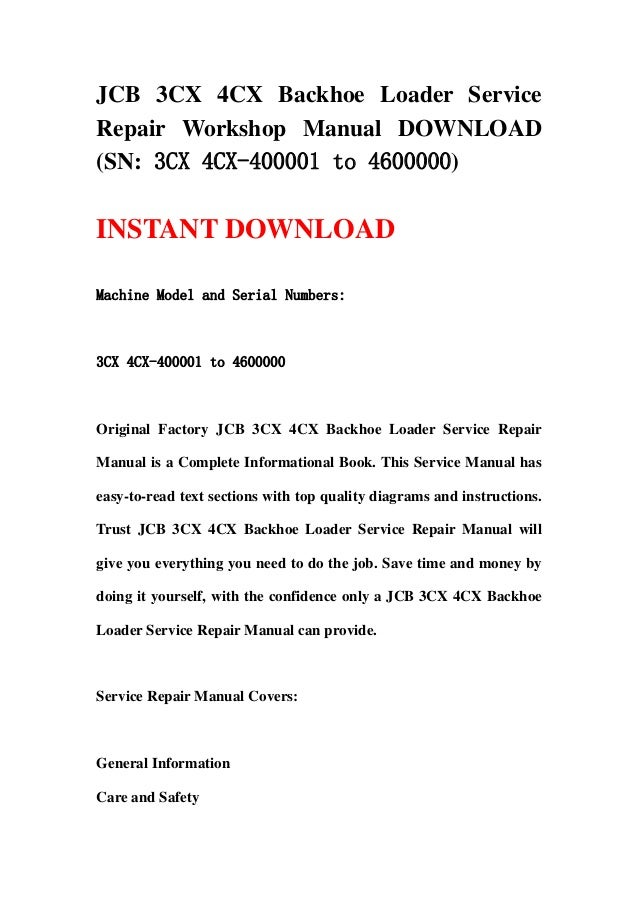 JCB 3CX 4CX Backhoe Loader ServiceRepair Workshop Manual DOWNLOAD(SN: 3CX 4CX-400001 to 4600000)INSTANT DOWNLOADMachine Mo...