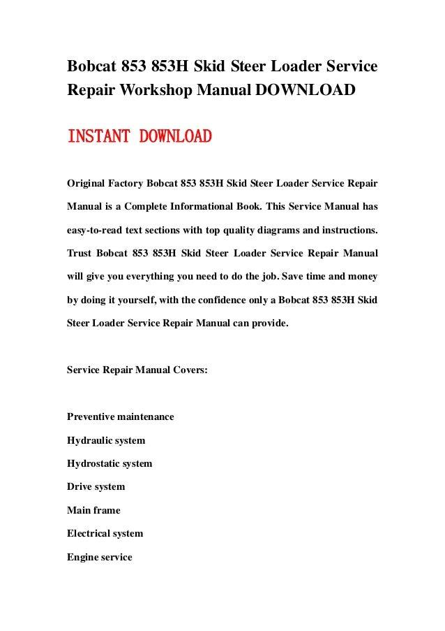 Bobcat 853 853h Skid Steer Loader Service Repair Workshop