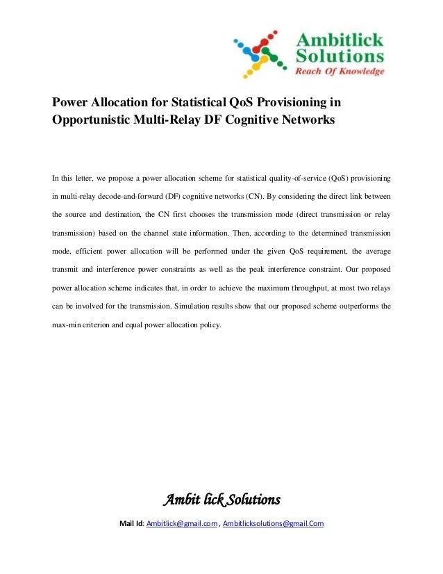 Ambit lick Solutions Mail Id: Ambitlick@gmail.com , Ambitlicksolutions@gmail.Com Power Allocation for Statistical QoS Prov...