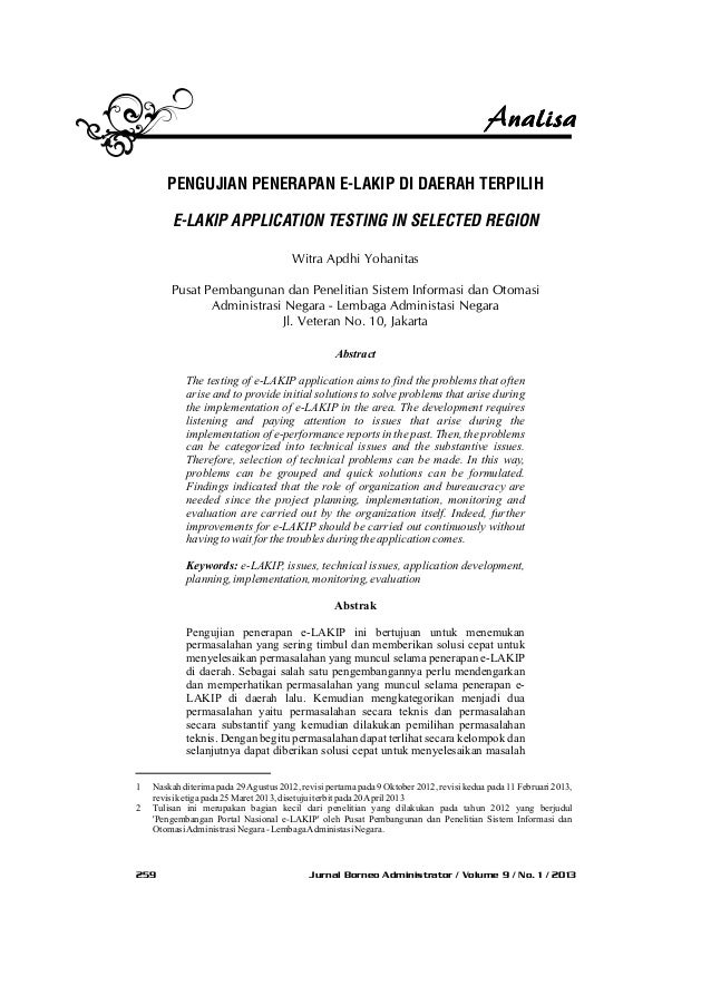 Jurnal Borneo Administrator / Volume 9 / No. 1 / 2013259 Abstract The testing of e-LAKIP application aims to find the prob...