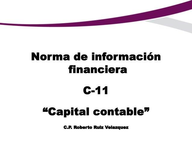Norma de Información Financiera NIF C-11 capital contable