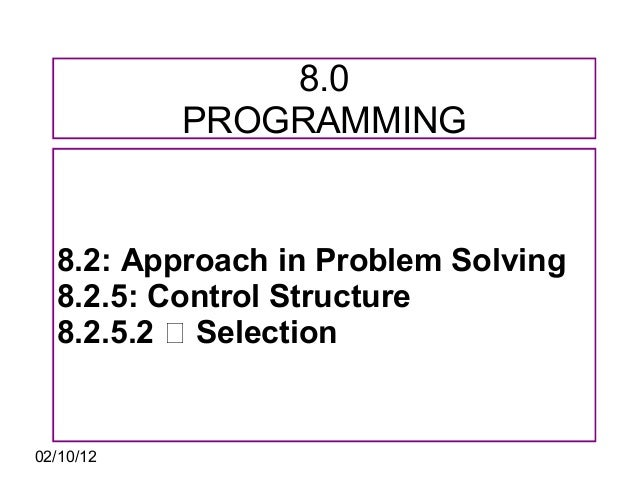 8.2 approach in problem solving (9 hour)