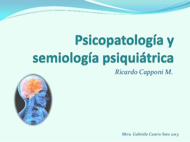 Psicopatología Y Semiología Psiquiátrica. PDF