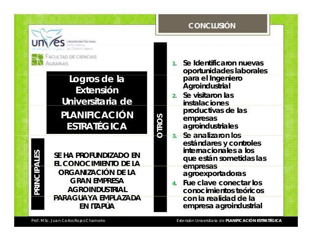 CONCLUSIÓN  1.  PRINCIPA ALES  SE HA PROFUNDIZADO EN EL CONOCIMIENTO DE LA ORGANIZACIÓN DE LA GRAN EMPRESA AGROINDUSTRIAL ...