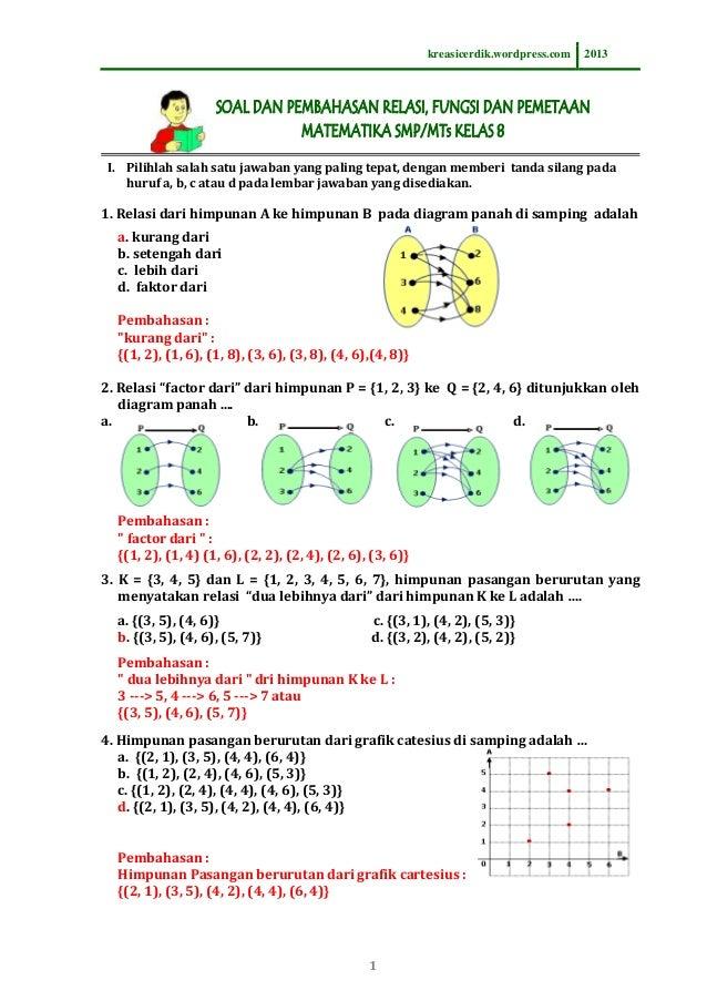 831 soal dan pembahasan relasi fungsi matematika sltp kelas 8 kreasicerdikwordpress 2013 i pilihlah salah satu jawaban yang paling tepat ccuart Image collections