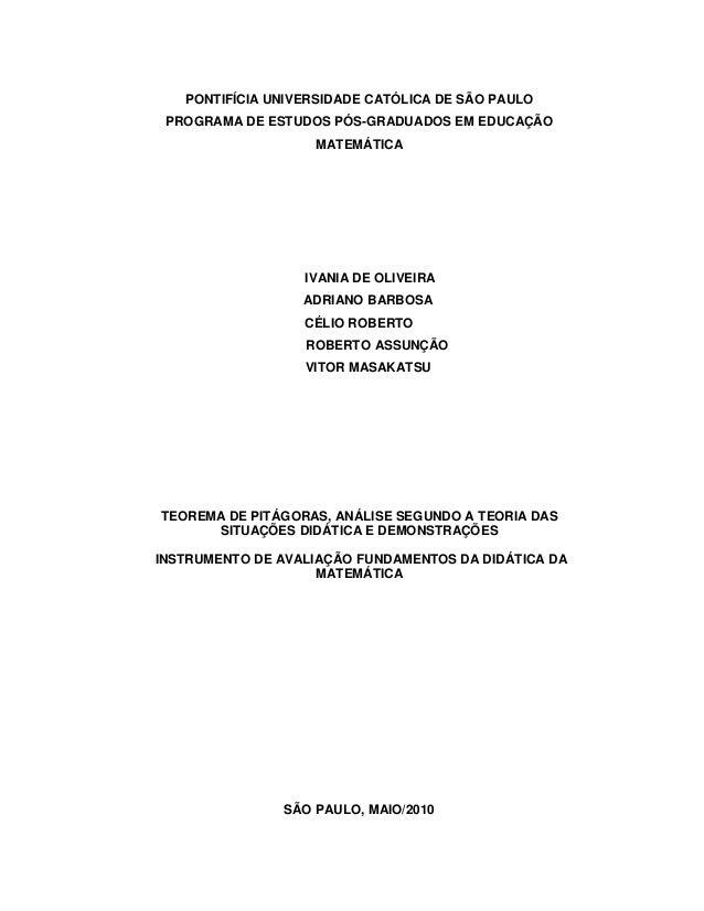 PONTIFÍCIA UNIVERSIDADE CATÓLICA DE SÃO PAULO PROGRAMA DE ESTUDOS PÓS-GRADUADOS EM EDUCAÇÃO MATEMÁTICA  IVANIA DE OLIVEIRA...