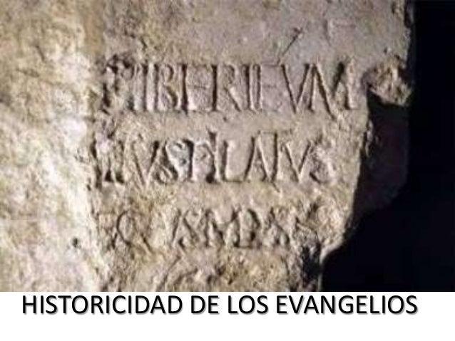 HISTORICIDAD DE LOS EVANGELIOS