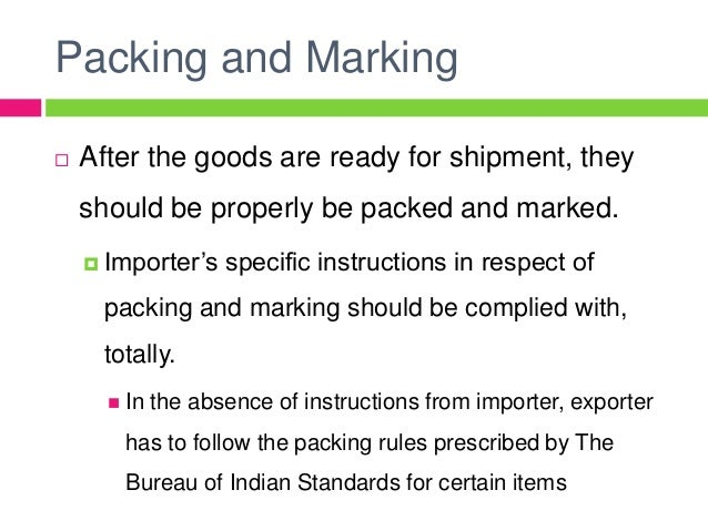 Packing and Marking of Export Goods