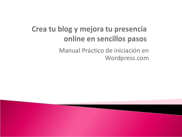 Manual Práctico de iniciación en Wordpress.com