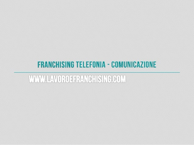 Chi siamo Lavoroefranchising.com è un portale che si pone come una nuova realtà nel mondo del Franchising e del Lavoro in ...