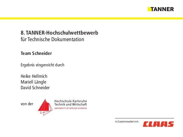 Team Schneider Ergebnis eingereicht durch Heike Hellmich Mariell Längle David Schneider von der In Zusammenarbeit mit: 8. ...