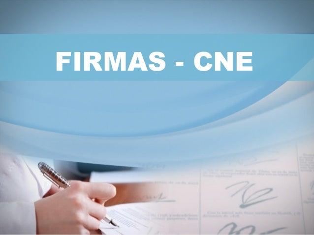 FIRMAS - CNE