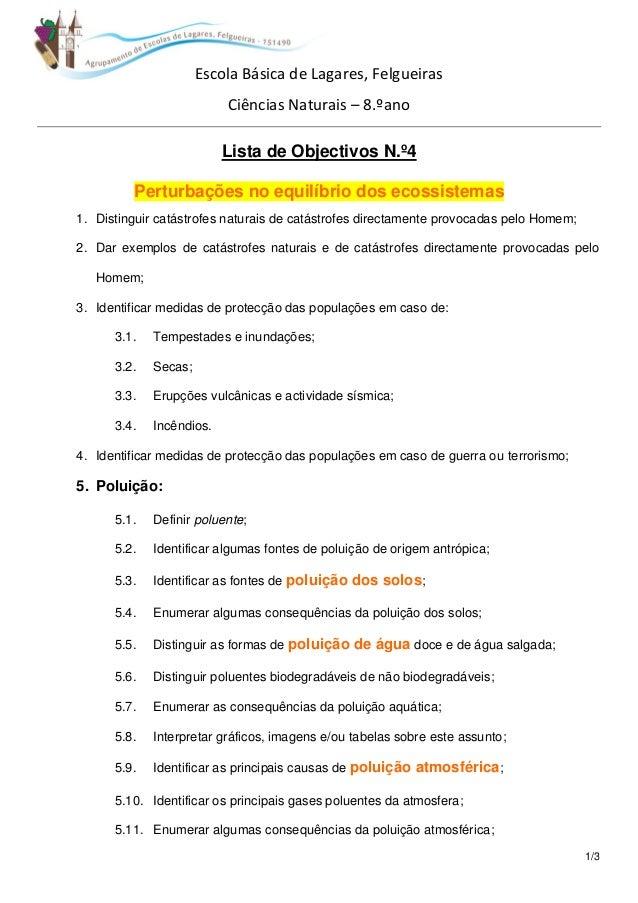 1/3  Escola Básica de Lagares, Felgueiras  Ciências Naturais – 8.ºano  Lista de Objectivos N.º4  Perturbações no equilíbri...