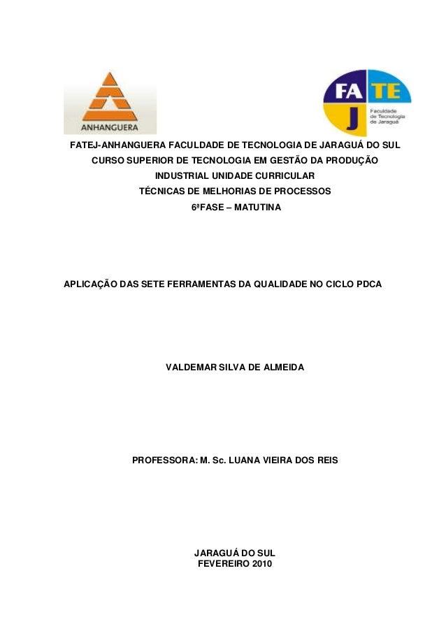 FATEJ-ANHANGUERA FACULDADE DE TECNOLOGIA DE JARAGUÁ DO SUL  CURSO SUPERIOR DE TECNOLOGIA EM GESTÃO DA PRODUÇÃO  INDUSTRIAL...