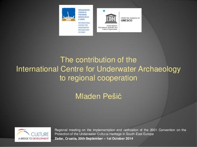 The contribution of the International Centre on Underwater