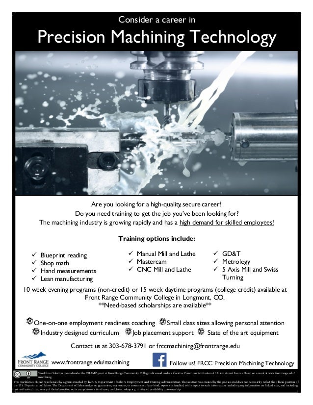 Consider a career in Precision Machining Technology Are you looking for a high-quality,secure career? Do you need training...