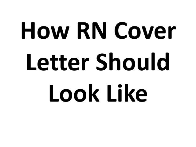 How rn cover letter should look like