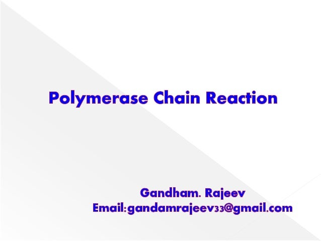  Polymerase chain reaction (PCR) is technique for generating large quantities of a specified DNA.  PCR is a cell free am...