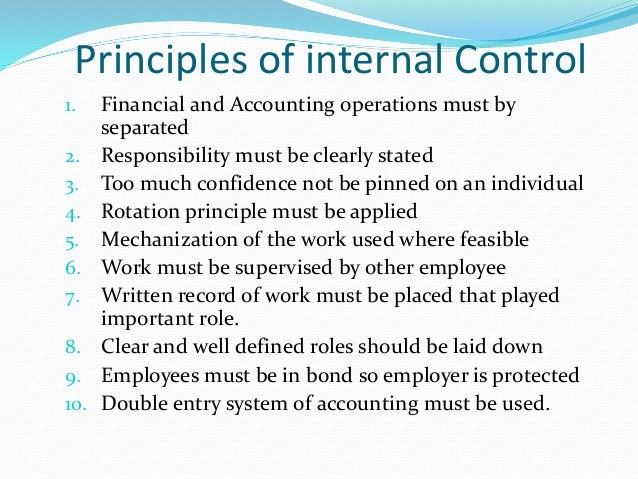 account internal control Internal control is all of the policies and procedures management uses to achieve the following goals safeguard university assets - well designed internal controls protect assets from accidental loss or loss from fraud.