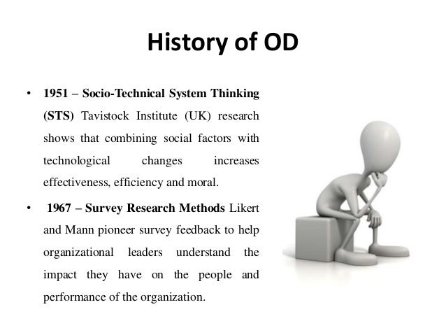 a history of organization development Organisation development is a  this factsheet examines the the history of organisation development from  a and sminia, h (2010) organization development :.