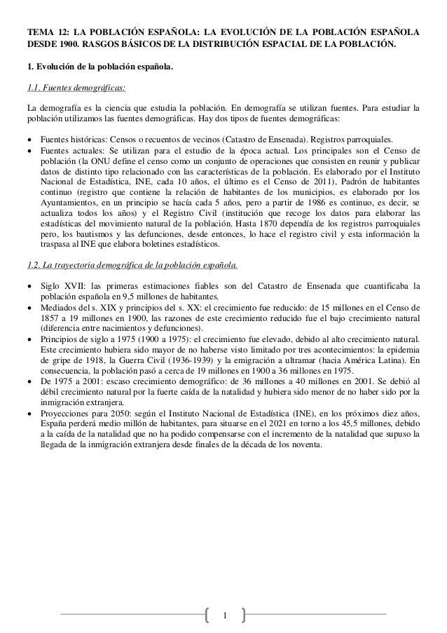 1 TEMA 12: LA POBLACIÓN ESPAÑOLA: LA EVOLUCIÓN DE LA POBLACIÓN ESPAÑOLA DESDE 1900. RASGOS BÁSICOS DE LA DISTRIBUCIÓN ESPA...