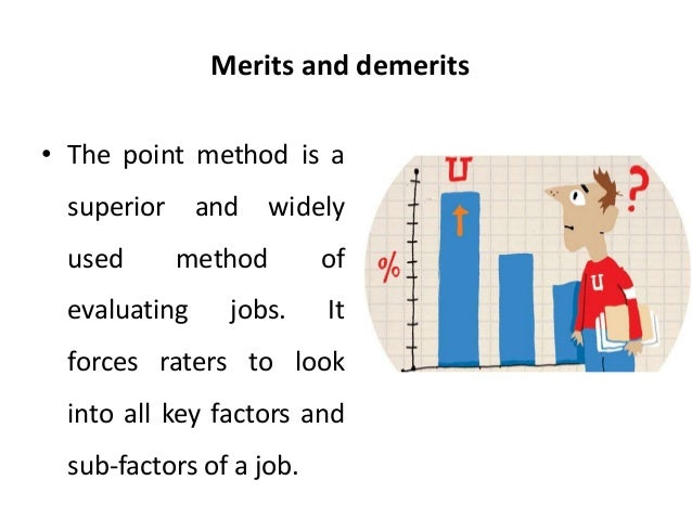 merits and demerits of modern methods The child chooses his own subjects - one of the advantages of the dalton plan is that it raises imagination and character to a place beside intellect its disadvantages we cannot discuss in the space available, but while there are defects in most new ideas, we can point to an excellent school established for several years and.