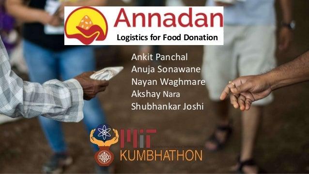 Ankit Panchal Anuja Sonawane Nayan Waghmare Akshay Nara Shubhankar Joshi Logistics for Food Donation