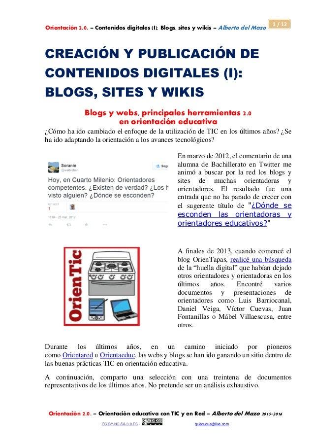 Orientación 2.0. – Contenidos digitales (I): Blogs, sites y wikis – Alberto del Mazo Orientación 2.0. – Orientación educat...