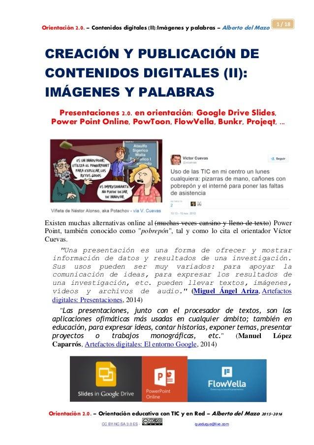 Orientación 2.0. – Contenidos digitales (II):Imágenes y palabras – Alberto del Mazo Orientación 2.0. – Orientación educati...