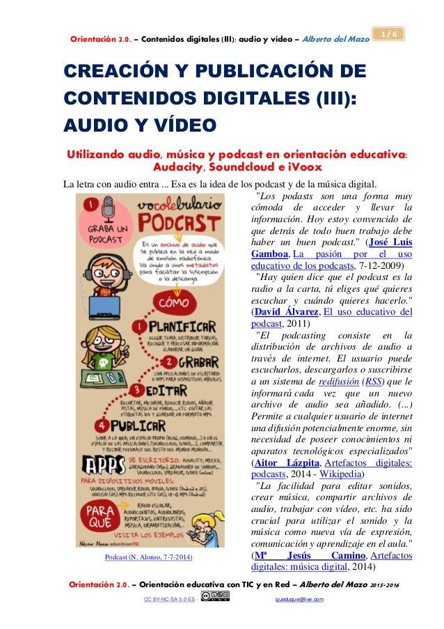 Orientación 2.0. – Contenidos digitales (III): audio y vídeo – Alberto del Mazo Orientación 2.0. – Orientación educativa c...
