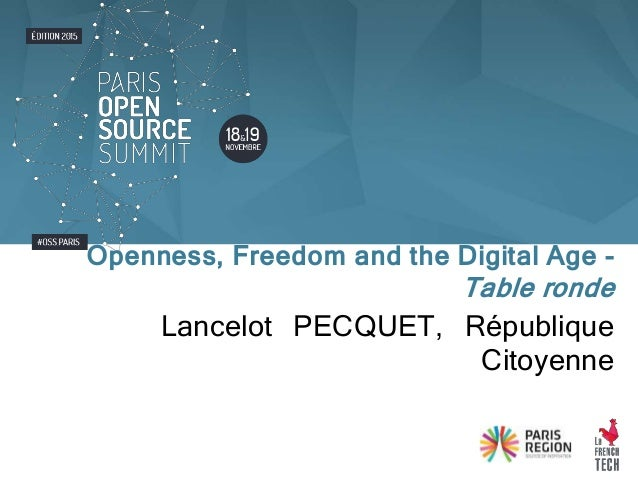 Lancelot PECQUET, République Citoyenne Openness, Freedom and the Digital Age - Table ronde