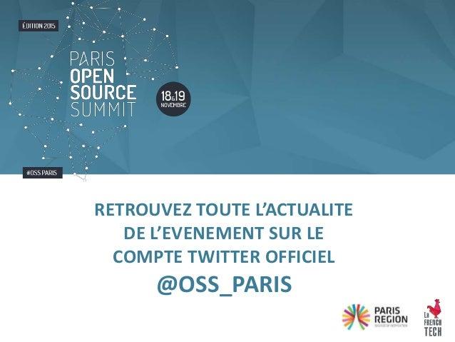 RETROUVEZ TOUTE L'ACTUALITE DE L'EVENEMENT SUR LE COMPTE TWITTER OFFICIEL @OSS_PARIS