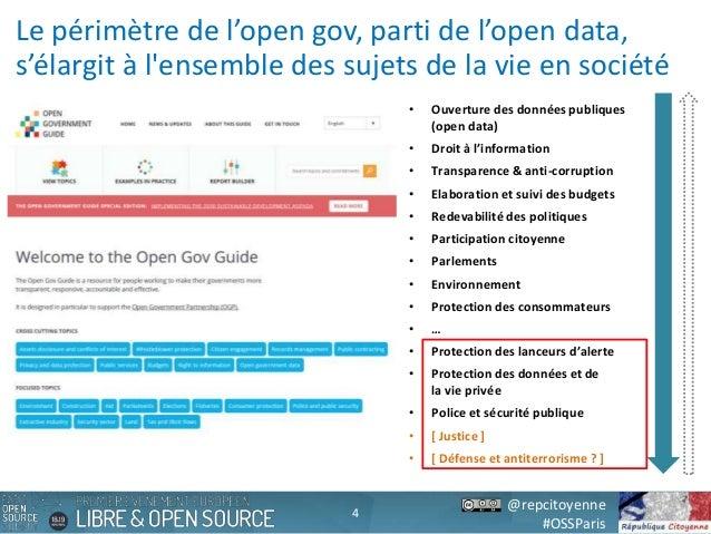 @repcitoyenne #OSSParis Le périmètre de l'open gov, parti de l'open data, s'élargit à l'ensemble des sujets de la vie en s...