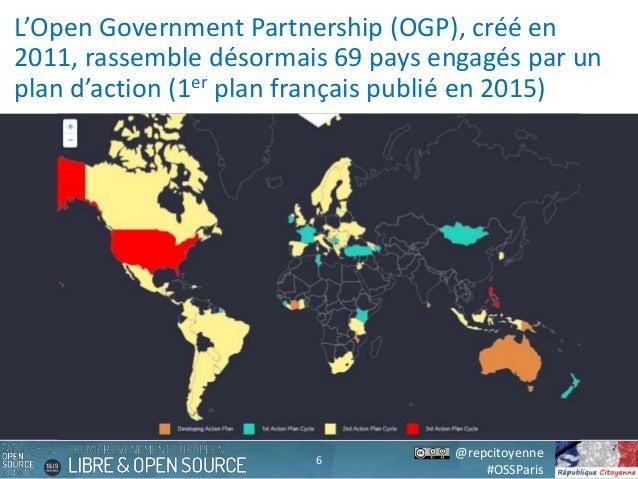 @repcitoyenne #OSSParis L'Open Government Partnership (OGP), créé en 2011, rassemble désormais 69 pays engagés par un plan...