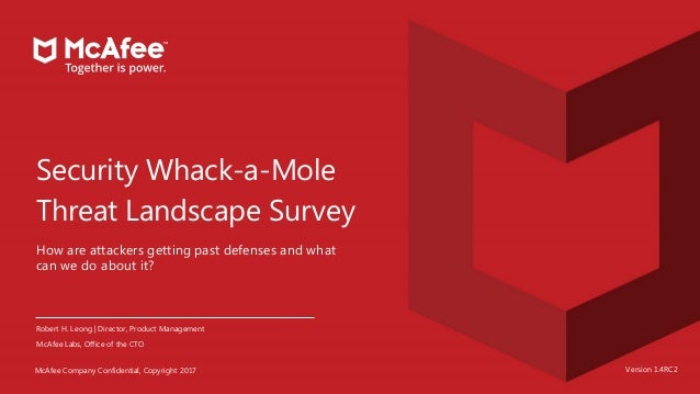 26Robert H. Leong | McAfee Labs / OCTO | June 2017 MCAFEE COMPANY CONFIDENTIAL. COPYRIGHT 2017 McAfee Company Confidential...